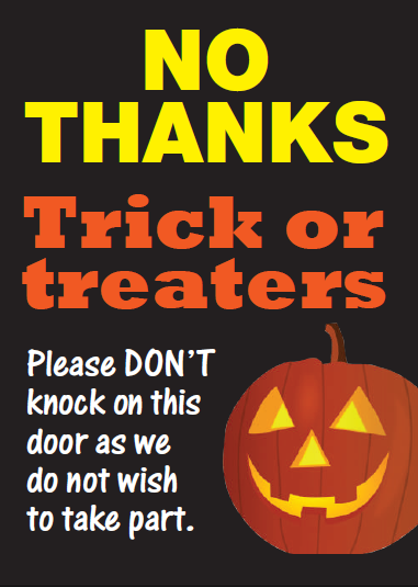 No thanks Trick or Treaters
